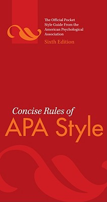 Concise Rules of APA Style By American Psychological Association